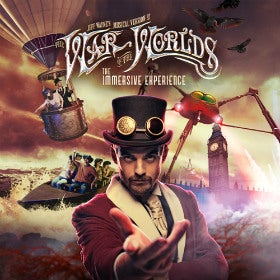 Jeff Wayne's War of the Worlds - The Immersive Experience