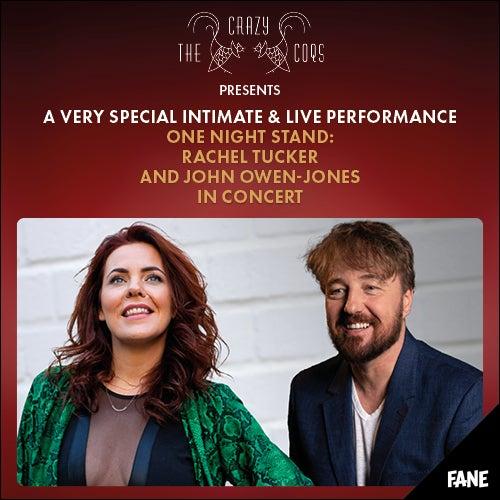 One Night Stand: Rachel Tucker & John Owen Jones