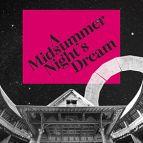 A Midsummer Night's Dream - Globe 2021