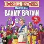 Horrible Histories - Barmy Britain - Part 5