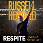 Russell Howard: Respite (Aberystwyth)