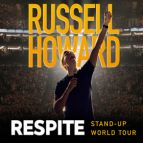 Russell Howard: Respite (Plymouth)