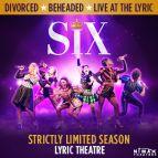 SIX - Live at the Lyric