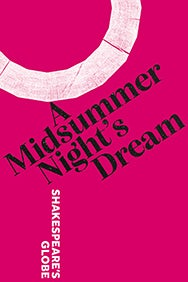 A Midsummer Night's Dream - Globe 2021