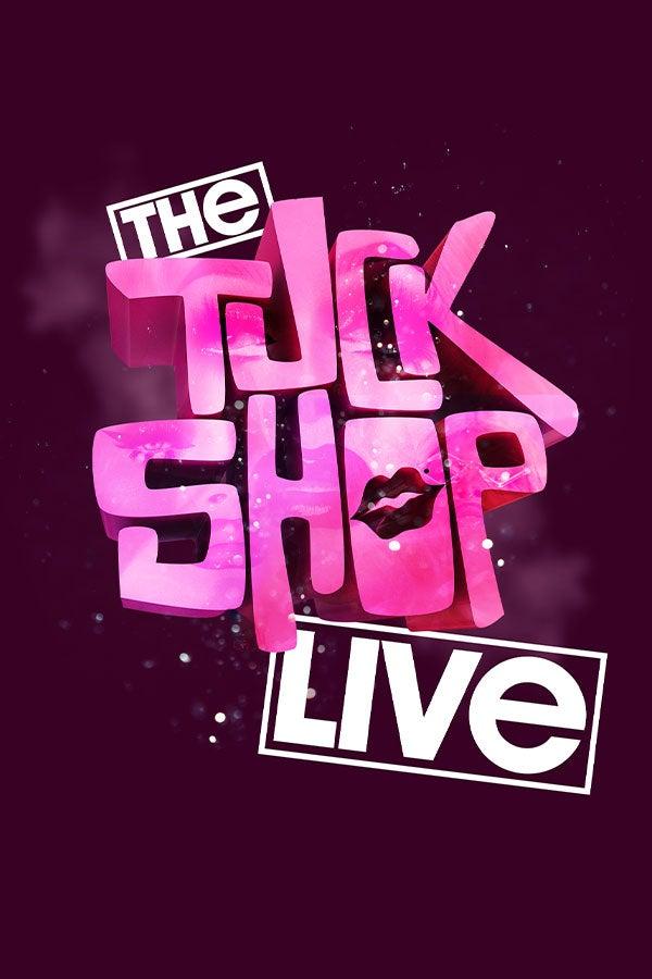 Tuckshop: Live