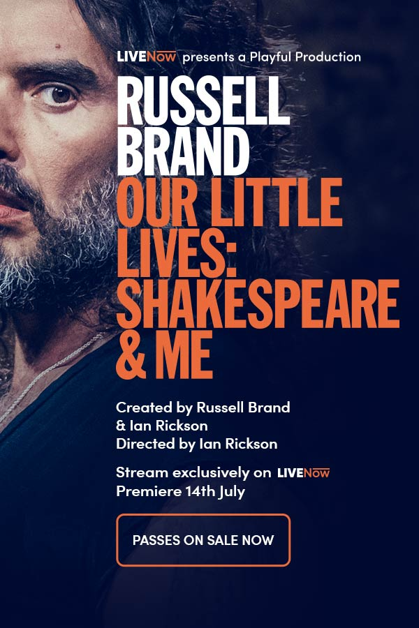 Russell Brand - Our Little Lives: Shakespeare & Me Live Stream