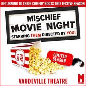 Mischief Movie Night